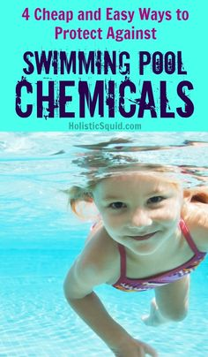 Kids Health 4 Cheap and Easy Ways to Protect Against Swimming Pool Chemicals - Holistic Squid Healthy Kids, How To Stay Healthy, Healthy Living, Health And Nutrition, Health And Wellness, Health Fitness, Pool Chemicals, All Family, Kids Health