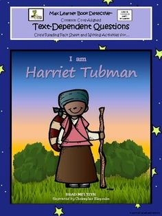 "Harriet Tubman was a courageous American hero and an inspiring woman! Teach children about her with both your copy of ""I Am Harriet Tubman"" by the notable author, Brad Meltzer, and our Text-Dependent Questions, close reading, and writing activities."