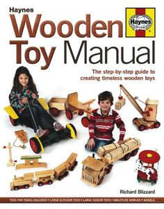Wooden Toy Manual: The Step-by-Step Guide to Creating Tim... https://www.amazon.fr/dp/0857332201/ref=cm_sw_r_pi_dp_x_PEemybB9SX7R7