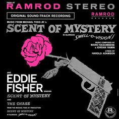 """""""Scent Of Mystery"""" (1960, Ramrod).  Music from the movie soundtrack."""
