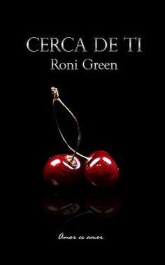 I love books free: CERCA DE TI - RONI GREEN