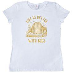 Inktastic Life's Better With Bees Women's T-Shirt bee beehive life is beekeeper #Inktastic #GraphicTee