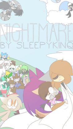 NIGHTMARE by Sleepykinq