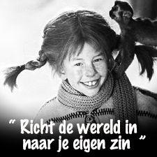 #Pippi Langkous #Richt de wereld in naar je eigen zin