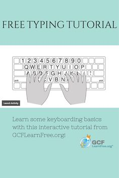 Learn keyboarding basics and practice what you've learned with this free interactive #typing tutorial from GCFLearnFree.org!