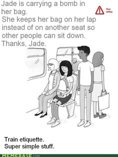 Train Etiquette :P. One of the best I've ever come across!
