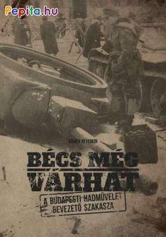 """""""1944. október 29-én a szovjet csapatok támadásával kezdetét vette a 108 napos budapesti hadművelet, amelyben a harcoló felek a második világháború magyarországi harcainak talán legsúlyosabb összecsapásait vívták meg. Az offenzíva első napjaiban valóságos versenyfutás zajlott: vajon a szovjet vagy a német erők érik el elsőként a magyar fővárost?  A szerző ezt a rövid, de rendkívül eseménydús hadtörténeti epizódot a lehető legrészletesebben tárgyalja és elemzi. Munkájának egyik legfőbb… Budapest, Movie Posters, Products, Film Poster, Billboard, Film Posters, Gadget"""
