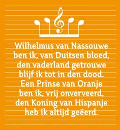 "Anthem of the Netherlands "" het Wilhelmus"" Dutch Netherlands, Dutch People, Going Dutch, Orange Aesthetic, World Of Color, Holland, Texts, About Me Blog, Europe"