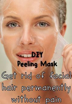 Get rid of facial hair permanently without pain ❤︎ Ingredients: 1 TBSP flour, 1 tsp sugar & 1 egg  Procedure: Mix well & until you obtain a paste that is like a glue. Be sure that the mixture has the glue consistency, in order to achieve the desired effect. Apply the paste on your face, especially on the hairy areas and leave it 15 minutes, until it dries. After that, remove the mask from your face, by peeling. After peeling, you can wash your face.  The result will be amazing.