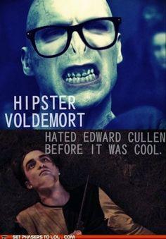 Hipster Voldemort hated Edward Cullen