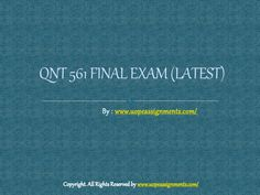 Examinations are easy to pass with flying colors with instant help available for QNT 561 Final Exam Answers UOP in just a click. Exam Answer, Final Exams, Finals, Tutorials, Online Gifts, Colors, Easy, India, Goa India