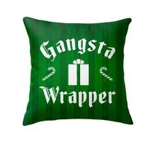 Gangsta Wrapper Green Throw Pillow