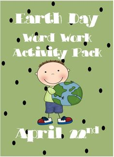 Earth Day Word Wall - Word Work Pack 26 page All you need for Earth Day on 22nd of April is in one file. Most activities in this pack center around the vocabulary from the word wall. Your pack includes; word wall with 16 word work activity task cards, word work worksheets, posters, small picture cards with activity card ideas, programming template (includes a framework for & vocab from word wall, coloring pages Earth Day environmental habits board game List of Earth Day books $