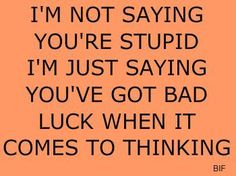 Would love to say this to some.
