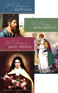 30 Days with the Irish Mystics, St. Paul, St. Therese by Thomas J. Craughwell
