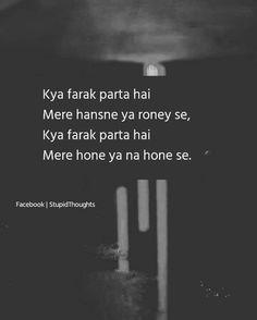 Nhi parta Kya Sach Mei Tumhe Fark bolo!!! 😭 Tears Quotes, Shyari Quotes, Mixed Feelings Quotes, Hurt Quotes, Life Quotes, Qoutes, Lesson Quotes, Quotes Images, Attitude Quotes