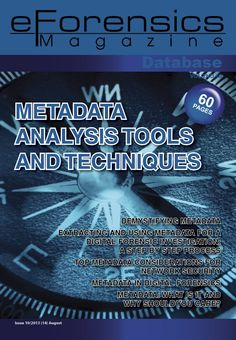 Welcome to eForensic Magazine! We are proud to present our new issue entitled ''Metadata Analysis Tools and Techniques''. We decided to focus on a topic that each and every one of us encounters on Forensic Science, Science Education, Osint Tools, Time Travel Machine, Coding Websites, Cyber Security Awareness, Hacking Books, Computer Forensics, Computer Maintenance