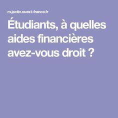 Étudiants, à quelles aides financières avez-vous droit ?
