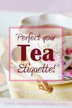 Attending or hosting a tea party? Or maybe you are taking afternoon tea at a fashionable hotel tea room? Learn perfect tea etiquette in minutes! Create a great impression with great tea etiquette technique. Tea Etiquette, Dining Etiquette, National Charity League, Tea Table Settings, Tea Loaf, China Teapot, Afternoon Tea Parties, Fairy Cakes, Tea Sandwiches