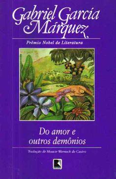 Do amor e outros demônios.