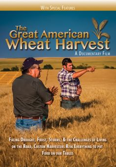 The Great American Wheat Harvest - University/Institutional – PassionRiver