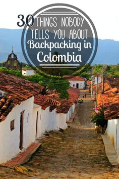 After 1 month in Colombia, here are 30 things that nobody told us about backpacking in Colombia! #Colombia #Travel #Backpacking