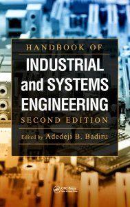 Handbook of Industrial and Systems Engineering, Second Edition Industrial Innovation Series: Amazon.co.uk: Adedeji B. Badiru: Books