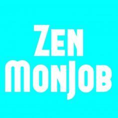 ZenMonJob