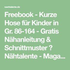 Freebook - Kurze Hose für Kinder in Gr. 86-164 - Gratis Nähanleitung & Schnittmuster ❤ Nähtalente - Magazin für kostenlose Schnittmuster ❤