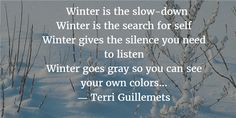 Clever Quotes about Winter's Beauty and Harshness
