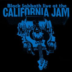 Cal Jam 1974 | California Jam; July 4, 1974 (Album) – Black Sabbath – Last.fm