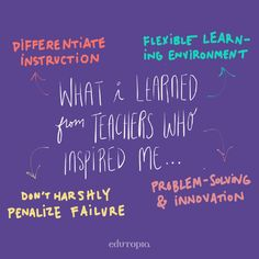 4 lessons Edutopia blogger David Cutler learned from the various teachers who inspired him and his teaching.