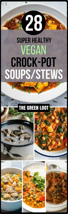 Vegan Crockpot Soups Stews Recipes (Healthy Slow Cooker Dinners)