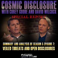 Cosmic Disclosure Season 5 - Episode 7: Veiled Threats and Open Disclosures - Summary and Analysis | Corey Goode and David Wilcock | Stillness in the Storm