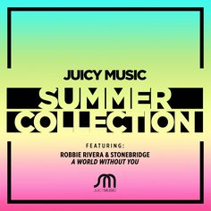 You know it's summer when Juicy Music's Summer Collection is out. Have this awesome track I did with Robbie on it! #stonebridge #robbierivera #deniserivera #juicymusic #house #skamartist #skamlife  Listen on Spotify: https://open.spotify.com/track/3OD20oeARyP8KkmIMhiaPF Liten on iTunes: https://itunes.apple.com/album/robbie-rivera-presents-juicy/id1112814590 Get it on Beatpor: https://www.beatport.com/release/robbie-rivera-presents-juicy-music-summer-collection/1770032