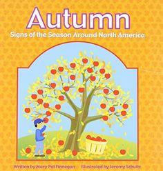 Autumn: Signs of the Seasons Around North America (Through the Seasons), http://www.amazon.com/dp/140480000X/ref=cm_sw_r_pi_awdm_Egehwb1ZQSM71