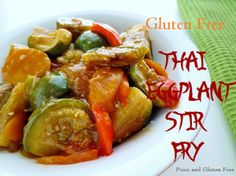 GF Baby Thai Eggplant Stir Fry (with soy-free option, also dairy, nut, shellfish and egg free)  Sweet with a touch of spice!
