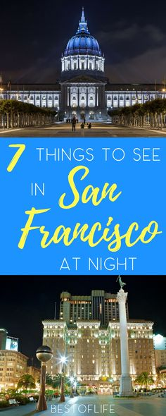 Visiting San Francisco at night gives us all a new perspective on the beauty and art that fills the city all year long. Best Things to do in San Francisco | Things to do in San Francisco at Night | San Francisco Nightlife | Best San Francisco Nightlife