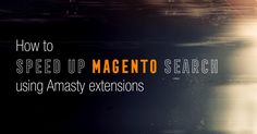 This test shows how Amasty extensions can speed up your Magento search and suggestions in to time.