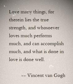Vincent van Gogh Quote / please follow Graciousgliving on Instagram
