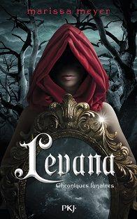 [ Chroniques Lunaires # 3.5 ] Levana - Marissa Meyer ♥ - Bit Lit et Autres Fantaisies