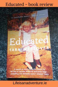 Educated by Tara Westover. book review. book blogger. memoir. books.