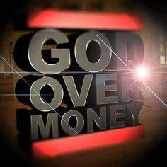 GOD Over Money.