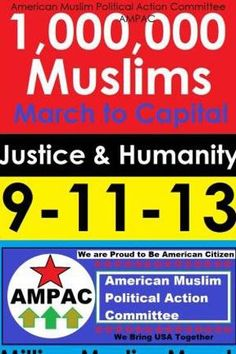 """08-18-13 Critics say Muslims picked the wrong day — 9 / 11 — to march on Washington to complain about religious profiling and Pres Obama's handling of an investigation into the terror attacks on  America on 9/11/01.* The mass demonstration, called the """"Million Muslim March,"""" was changed to a more mainstream-sounding event, """"Million American March Against Fear,"""" but the name did not gain much traction and has apparently reverted back to its original title. Op: The March is about this *? Really?!"""