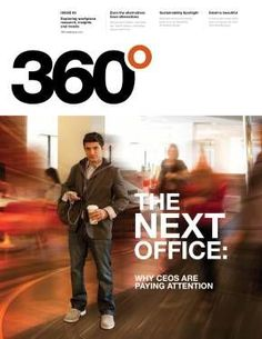 Steelcase 360 The Next Office by stcbalke via slideshare Office 360, The Office, Priorities List, The Next, Working Area, Workplace, Sustainability, Insight, Competition
