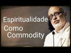 Religião e Mídia: Espiritualidade no Mundo Moderno ● Luiz Felipe Pondé