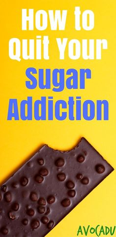 Quit sugar addiction and lose weight fast   Weight loss sugar addiction plan   http://avocadu.com/quit-your-sugar-addiction/