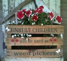 """Unruly children will be used as weed pickers."" What an excellent idea! I would actually invite unruly children to the house so to avoid weeding - Clever plan, eh? And why limit ourselves to unruly children, how about adults too :-) Garden Deco, Eco Garden, Upcycled Garden, Garden Junk, Wooden Garden, Garden Crafts, Garden Projects, Spring Projects, Unruly Children"