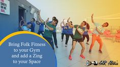 Bring Folk Fitness to your gym and add a zing to your space #fitness #folkfitness #fitnessforall #health #dance
