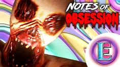 EXTREMELY SCARY - Notes Of Obsession (I shat my pants)